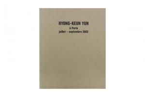 « HYONG-KEUN YUN À PARIS JUILLET – SEPTEMBRE 2002 »